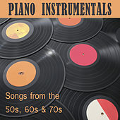 Piano Instrumentals: Songs from the 50s, 60s & 70s by The O'Neill Brothers Group