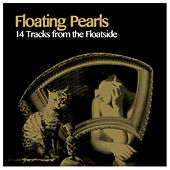 Floating Pearls (14 Tracks from the Floatside) by Various Artists