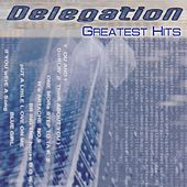 Delegation (Greatest Hits) by Delegation