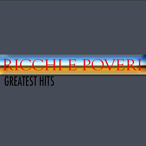Ricchi e poveri (Greatest hits) by Ricchi E Poveri