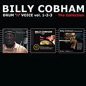 Drum 'N' Voice, Vol. 1, 2, 3 (The Collection) by Billy Cobham