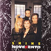 Shine by Novecento