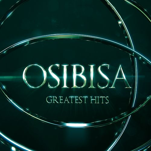 Osibisa (Greatest Hits) by Osibisa