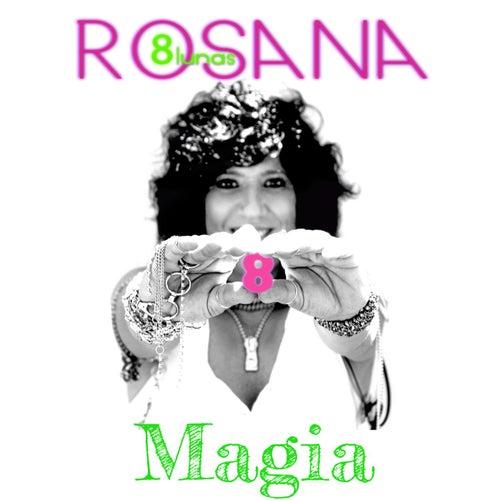 Magia (feat. Jesús Navarro de Reik) by Rosana