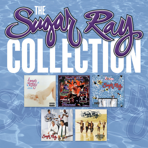 The Sugar Ray Collection by Sugar Ray
