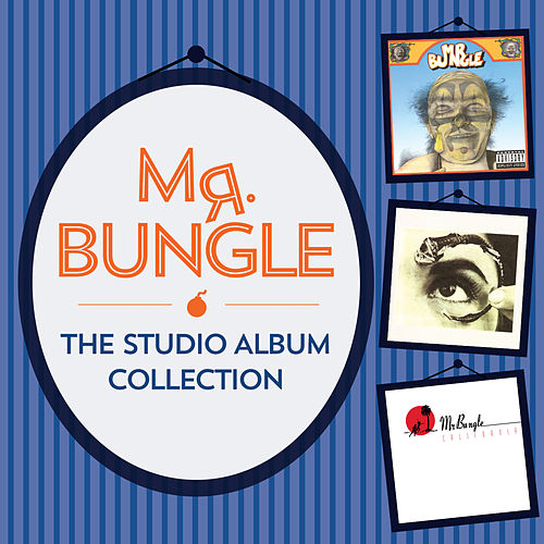 The Complete WB Collection 1971 - 1977 (Mr. Bungle) by Mr. Bungle