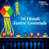 30 Diwali Festive Essentials by Various Artists