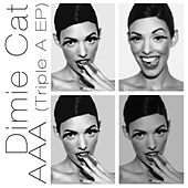 Triple A - EP by Dimie Cat