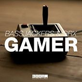 Gamer by Bassjackers