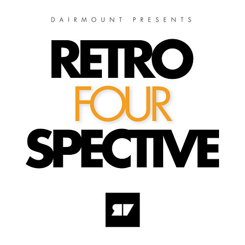 Dairmount Presents Retroperspective 4 by Various Artists