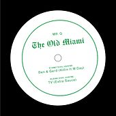 The Old Miami by Mr. G