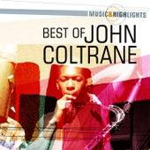 Music & Highlights: John Coltrane - Best of by John Coltrane