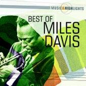 Music & Highlights: Miles Davis - Best of by Miles Davis