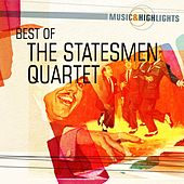 Music & Highlights: The Statesmen Quartet - Best of by Various Artists