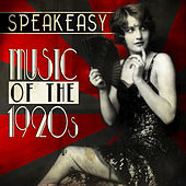 Speakeasy Music of the 1920's by Various Artists