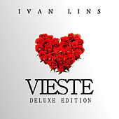 Vieste Deluxe Edition by Ivan Lins