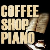 Coffee Shop Piano by Piano Tribute Players
