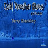 Cold Weather Blues Plus by Terry Blankley