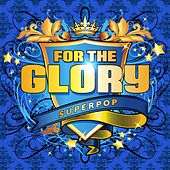 Superpop (For the Glory) by Various Artists