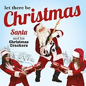 Let There Be Christmas by Santa