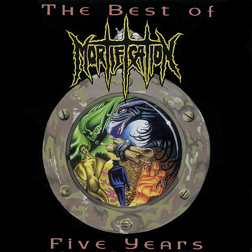 The Best of 5 Years by Mortification