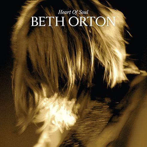 Heart Of Soul by Beth Orton