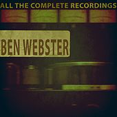 All the Complete Recordings von Ben Webster