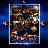 Sikhi Khandeyon Tikhi by Jazzy B