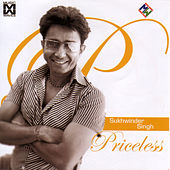 Priceless by Sukhwinder Singh