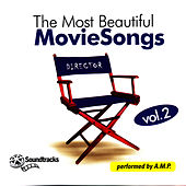 The Most Beautiful Movie Songs, Vol. 2 by A.M.P.