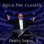 Rock the Classix by Armin Sabol