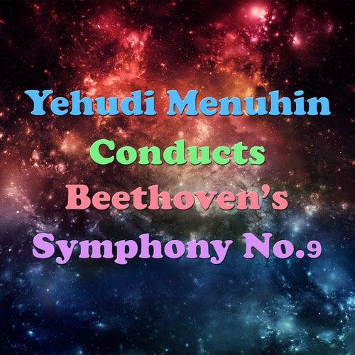 Yehudi Menuhin Conducts Beethoven's Symphony No.5 & 7 by Sinfonia Varsovia