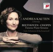 Beethoven & Chopin: Famous Piano Sonatas by Andrea Kauten