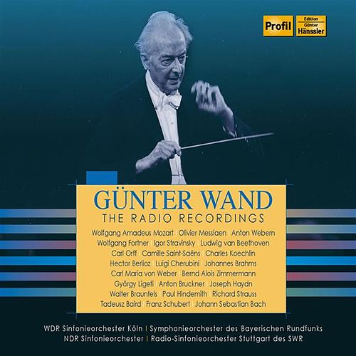 Günter Wand: The Radio Recordings by Various Artists