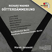Wagner: Götterdämmerung (Twilight of the Gods) by Lance Ryan