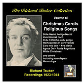 The Richard Tauber Collection, Vol. 16: Christmas Carols and Religious Songs (Recorded 1923 – 1944) by Richard Tauber