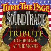 Soundtrack:Tribute to Bob Seger at the Movies von Sam Morrison and Turn the Page