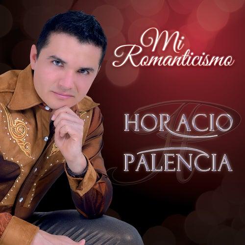 Mi Romanticismo by Horacio Palencia