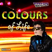 Colours of Life by Fancy