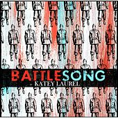 Battlesong by Katey Laurel