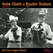 Old Time Cajun Music by Octa Clark