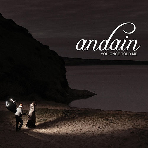 You Once Told Me [Remixes] by Andain