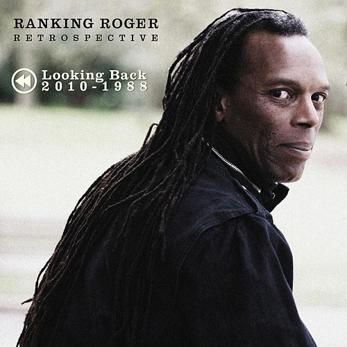 Retrospective: Looking Back 2010-1988 by Ranking Roger