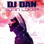 DJ Dan Somin Loker by Various Artists