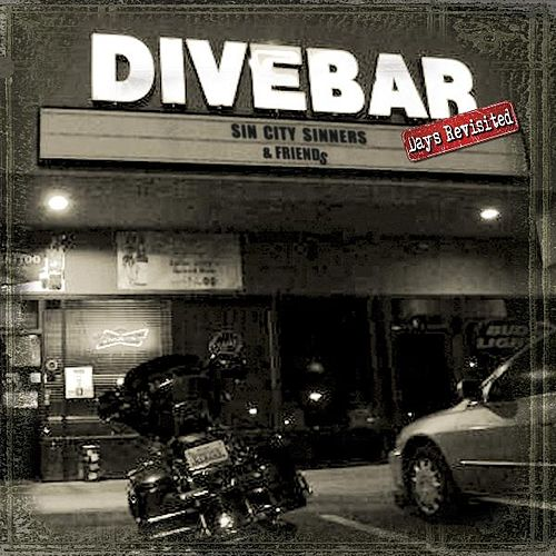 Divebar Days Revisited by Sin City Sinners