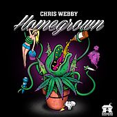 Homegrown by Chris Webby