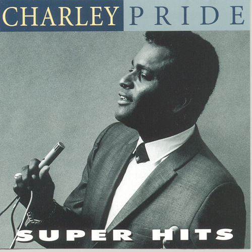 Super Hits by Charley Pride