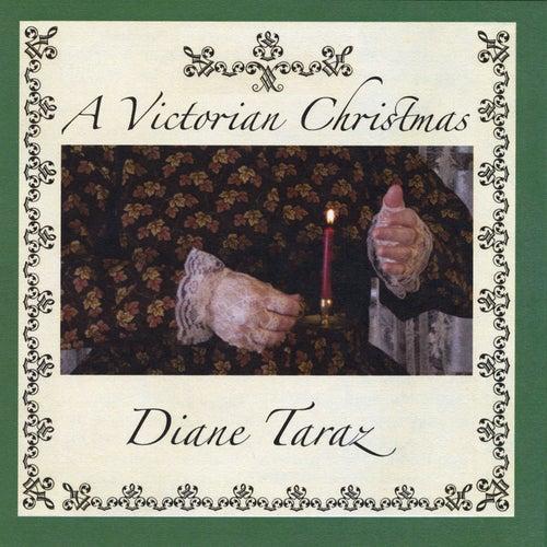 A Victorian Christmas by Diane Taraz