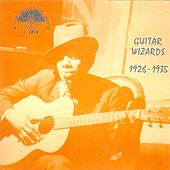 Guitar Wizards: 1926-1935 by Various Artists