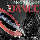 Underground Indie Dance 2 by Various Artists